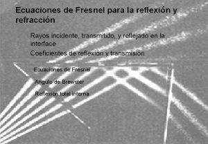 Ecuaciones de Fresnel para la reflexin y refraccin