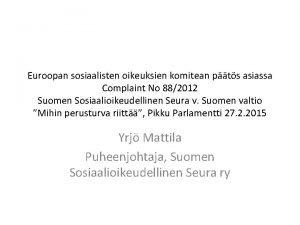 Euroopan sosiaalisten oikeuksien komitean pts asiassa Complaint No