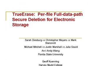 True Erase Perfile Fulldatapath Secure Deletion for Electronic