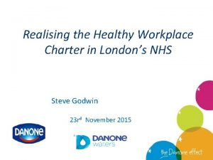 Realising the Healthy Workplace Charter in Londons NHS