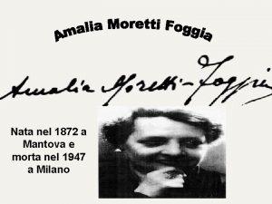 Nata nel 1872 a Mantova e morta nel