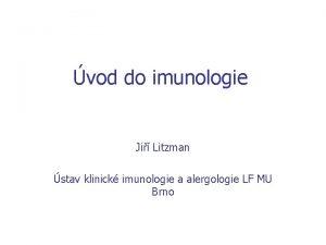vod do imunologie Ji Litzman stav klinick imunologie