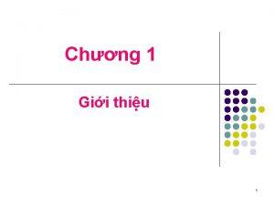 Chng 1 Gii thiu 1 D liu v
