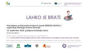 Nalobo sofinancirata Republika Slovenija in Evropska unija iz