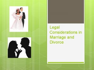 Legal Considerations in Marriage and Divorce Basic Statistics