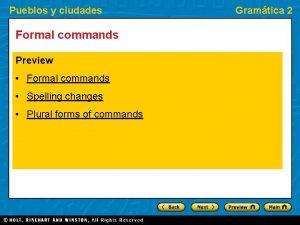Pueblos y ciudades Formal commands Preview Formal commands