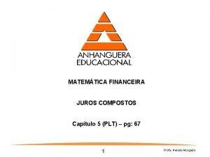 MATEMTICA FINANCEIRA JUROS COMPOSTOS Captulo 5 PLT pg