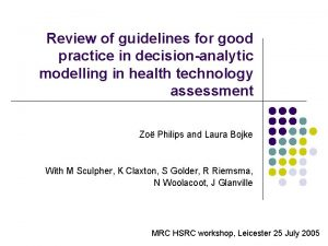 Review of guidelines for good practice in decisionanalytic