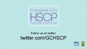 Follow us on twitter twitter comGCHSCP Agenda 9
