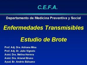 C E F A Departamento de Medicina Preventiva