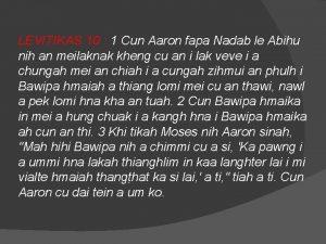 LEVITIKAS 10 1 Cun Aaron fapa Nadab le