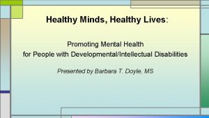 Healthy Minds Healthy Lives Promoting Mental Health for
