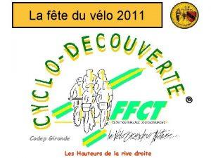 La fte du vlo 2011 Codep Gironde Les
