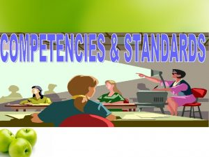 What are competencies q Competencies describe the students
