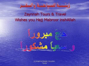 Zaynnah Tours Travel Wishes you Hajj Mabroor insh