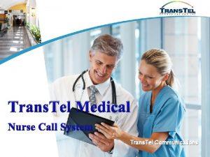Trans Tel Medical Nurse Call System Trans Tel