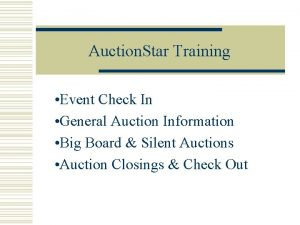 Auction Star Training Event Check In General Auction