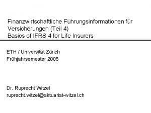 Finanzwirtschaftliche Fhrungsinformationen fr Versicherungen Teil 4 Basics of