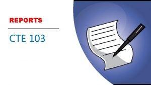 REPORTS CTE 103 Timeline CTE Data Portal 2019