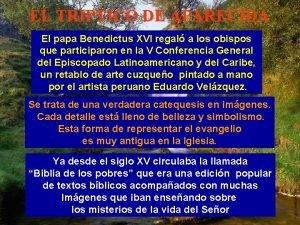 EL TRIPTICO DE APARECIDA El papa Benedictus XVI