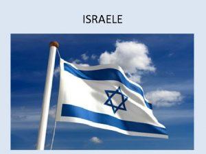 ISRAELE ISRAELE Israele la terra che Dio aveva