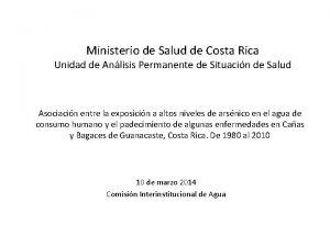 Ministerio de Salud de Costa Rica Unidad de