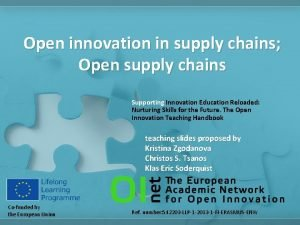 Open innovation in supply chains Open supply chains