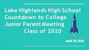 Lake Highlands High School Countdown to College Junior