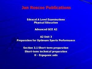 Jan Roscoe Publications Edexcel A Level Examinations Physical