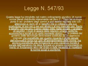 Legge N 54793 Questa legge ha introdotto nel