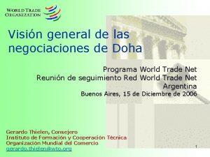 Visin general de las negociaciones de Doha Programa