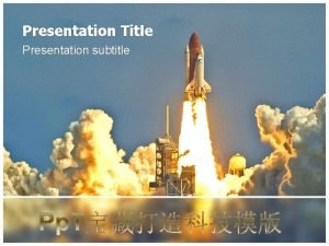 Presentation Title Presentation subtitle Slide Master Your Text