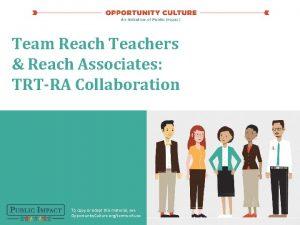 Team Reach Teachers Reach Associates TRTRA Collaboration To