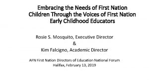 Embracing the Needs of First Nation Children Through