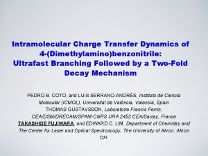 Intramolecular Charge Transfer Dynamics of 4 Dimethylaminobenzonitrile Ultrafast