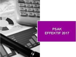 PSAK EFFEKTIF 2017 Agenda PSAK eff 2018 PSAK