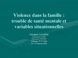 Violence dans la famille trouble de sant mentale