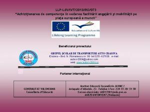 LLPLd VIVT2010RO073 Achiziionarea de competene n vederea facilitrii