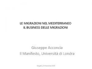 LE MIGRAZIONI NEL MEDITERRANEO IL BUSINESS DELLE MIGRAZIONI