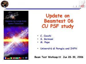 Gammaray Large Area Space Telescope Update on Beamtest