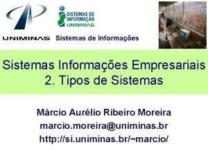 Sistemas de Informaes Sistemas Informaes Empresariais 2 Tipos