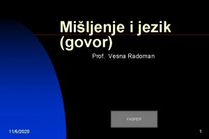 Miljenje i jezik govor Prof Vesna Radoman FASPER