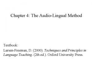 Chapter 4 The AudioLingual Method Textbook LarsenFreeman D