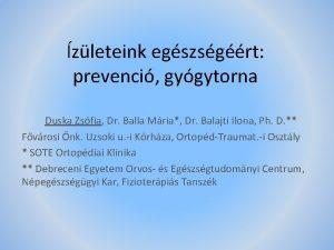 zleteink egszsgrt prevenci gygytorna Duska Zsfia Dr Balla