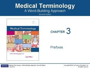 Medical Terminology A WordBuilding Approach Seventh Edition CHAPTER