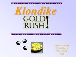 Klondike Karen Ward and Connie Naegle TSA CUSD