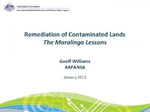 Remediation of Contaminated Lands The Maralinga Lessons Geoff