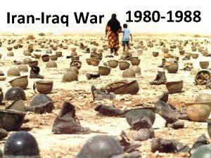 IranIraq War 1980 1988 6 th most lethal