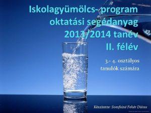 Iskolagymlcs program oktatsi segdanyag 20132014 tanv II flv