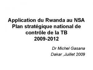 Application du Rwanda au NSA Plan stratgique national